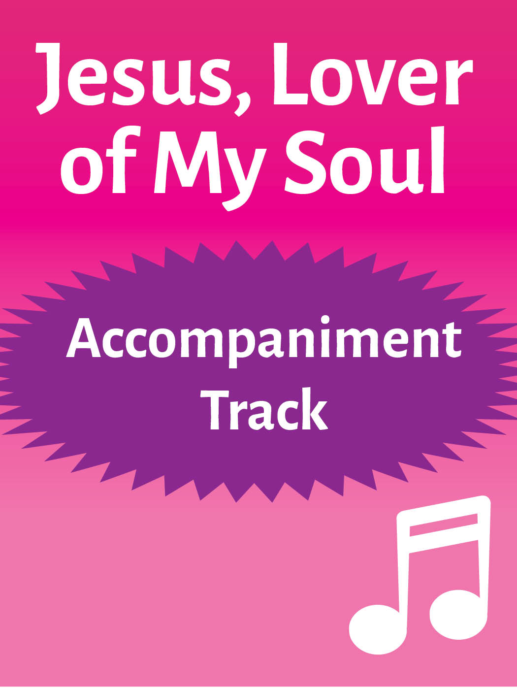 Jesus, Lover of My Soul – accompaniment track (mp3 download)
