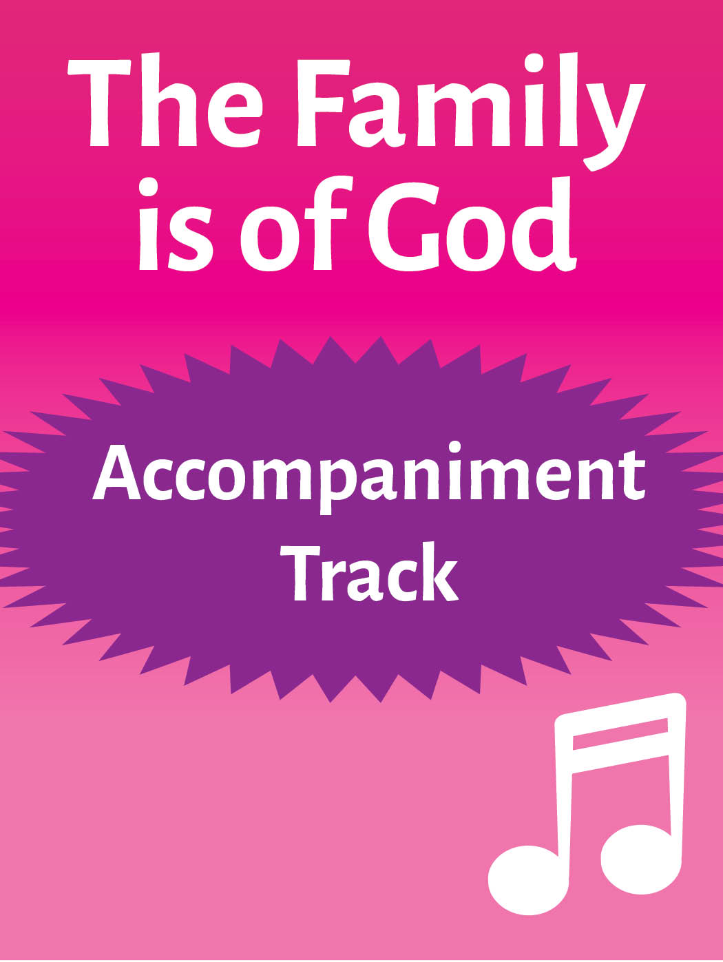 The Family is of God – accompaniment track (mp3 download)