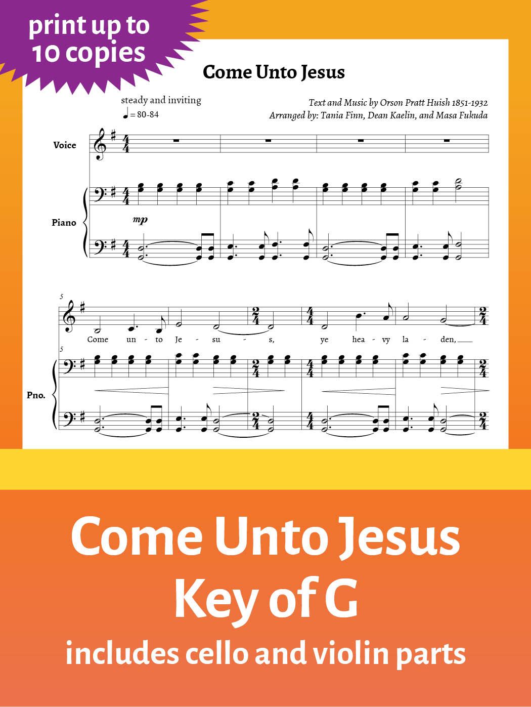Come Unto Jesus – Sheet Music – Key of G – up to 10 copies