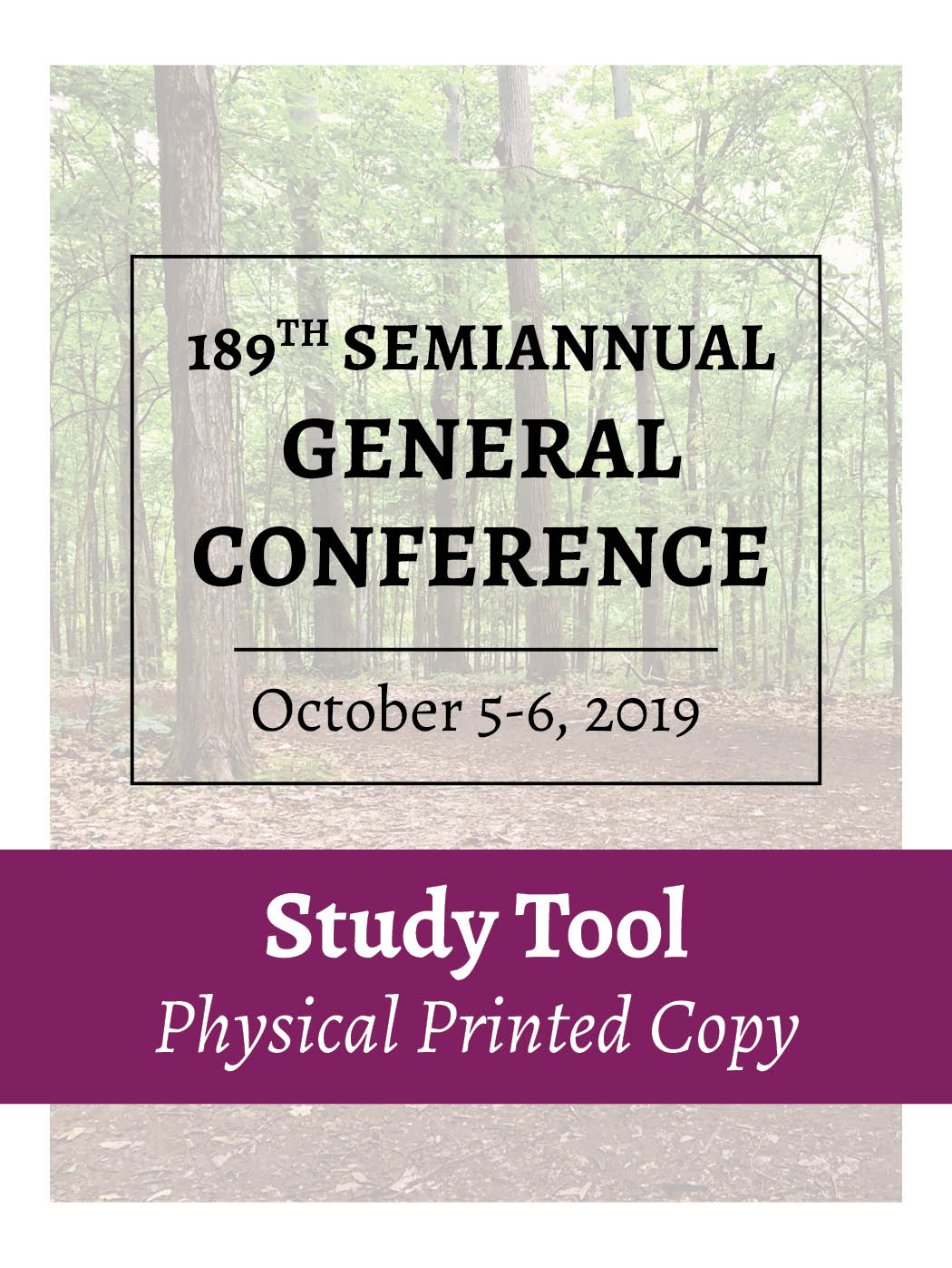 Physical Printed Copy – Oct 2019 – General Conference Study Tool