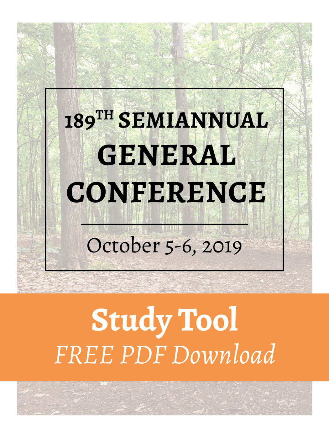 FREE PDF Download – Oct 2019 – General Conference Study Tool