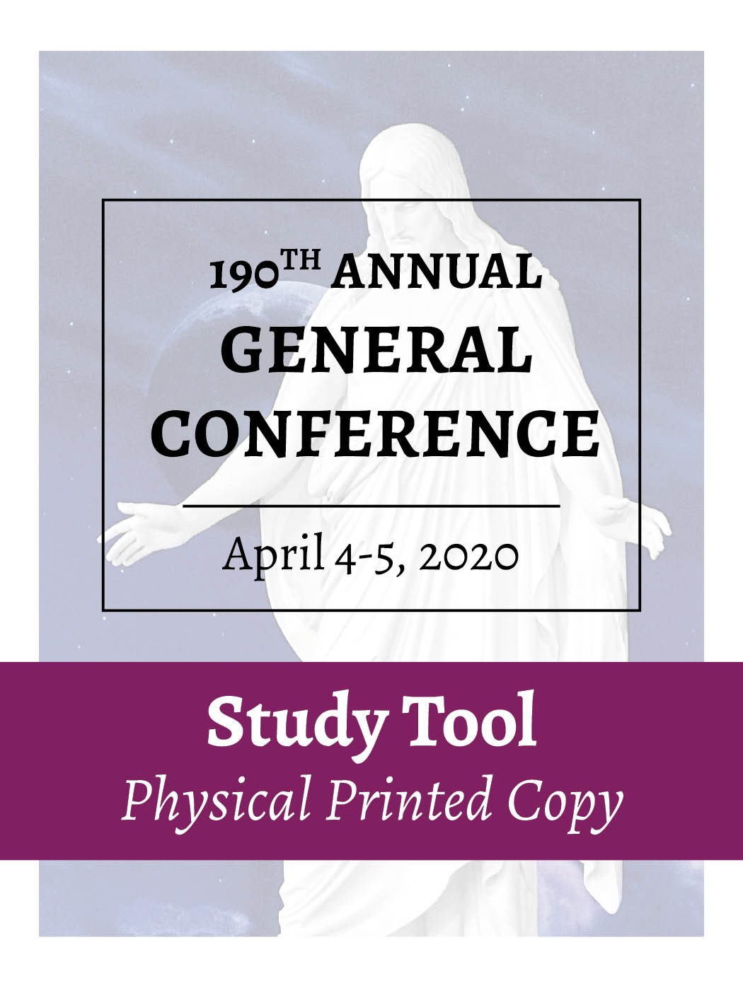 Physical Printed Copy – April 2020 – General Conference Study Tool