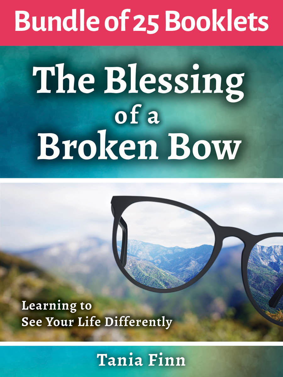 Bundle of 25 – The Blessing of a Broken Bow – Physical Booklet