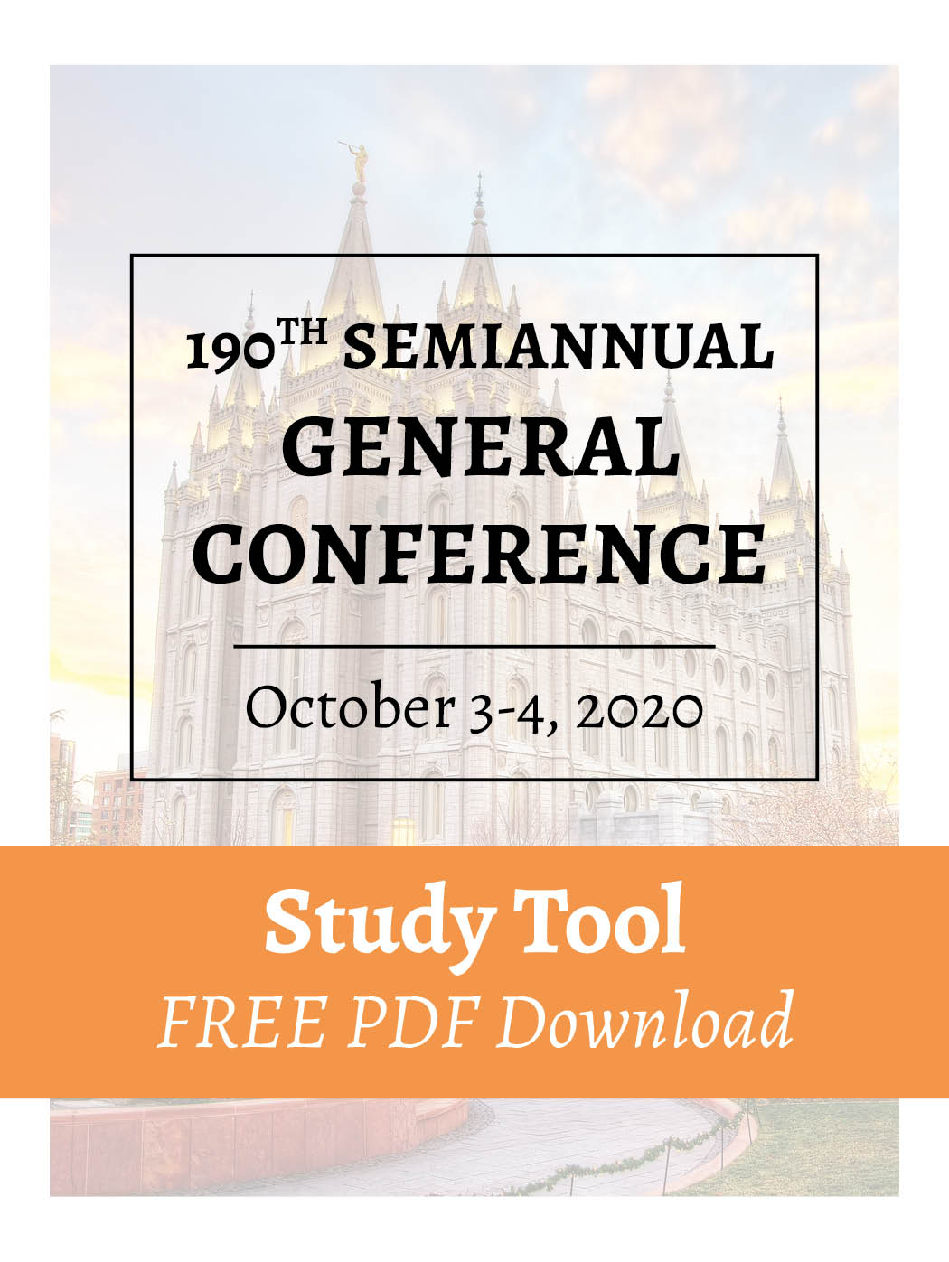FREE PDF Download – October 2020 – General Conference Study Tool