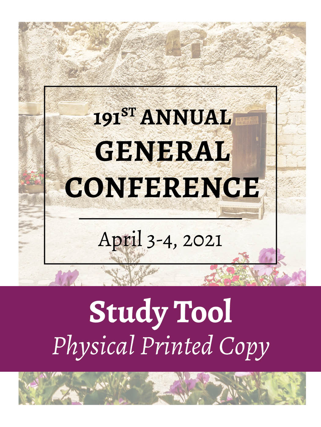 Physical Printed Copy – April 2021 – General Conference Study Tool