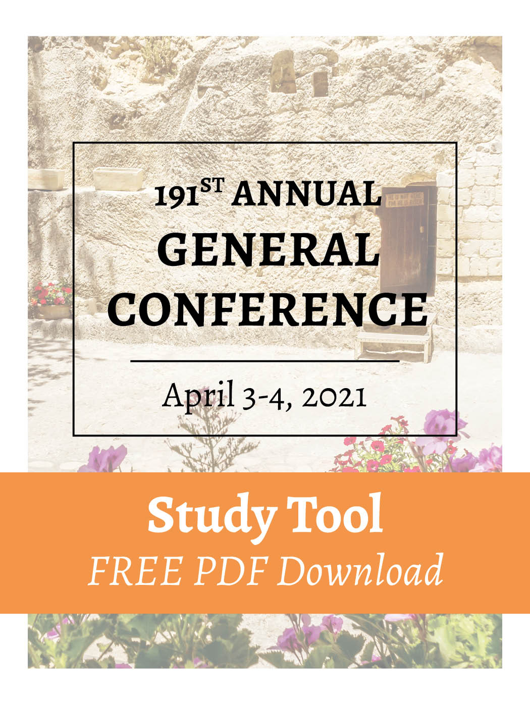 FREE PDF Download – April 2021 – General Conference Study Tool